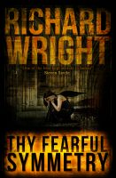 Cover for 'Thy Fearful Symmetry'