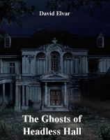 Cover for 'The Ghosts of Headless Hall (BratReads)'