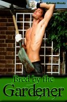 Cover for 'Bred by the Gardener (Breeding Erotica Taboo)'