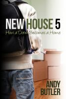 Cover for 'New House 5: How a dorm becomes a home'