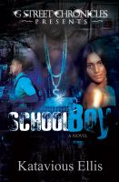Cover for 'School Boy (G Street Chronicles Presents)'