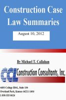 Cover for 'Construction Case Law Summaries - August 10, 2012'