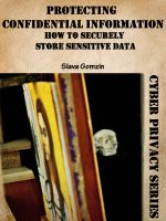 Cover for 'Protecting Confidential Information: How to Securely Store Sensitive Data'