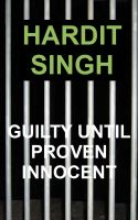 Cover for 'Guilty Until Proven Innocent'