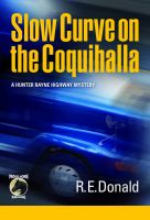Cover for 'Slow Curve on the Coquihalla'