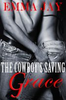 Cover for 'The Cowboy's Saving Grace'