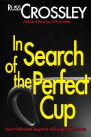 Cover for 'In Search of The Perfect Cup'