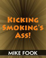 Cover for 'Kicking Smoking's Ass!'