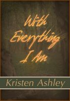Cover for 'With Everything I Am'