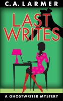 Cover for 'Last Writes'
