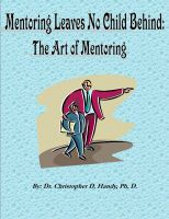 Cover for 'Mentoring Leaves No Child Behind: The Art of Mentoring'