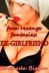 Futa Revenge Fantasies: Ex-Girlfriend (Rough Futa-on-Female Erotica) by Shaneda Biggin