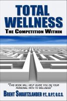 Cover for 'Total Wellness: The Competition Within'