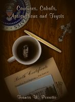 Cover for 'Caucuses, Cabals, Assignations and Trysts'
