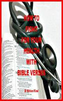 Cover for 'How to Fight for your Health with Bible Verses'