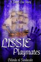 Cover for 'Lissie Book Two: Playmates'