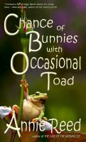 Cover for 'Chance of Bunnies, with Occasional Toad'