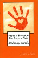Cover for 'Paying it Forward ~ One Day at a Time'