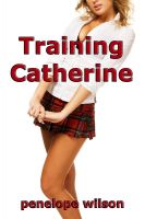 Cover for 'Training Catherine'