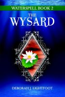 Cover for 'Waterspell Book 2: The Wysard'