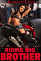Cover for 'Riding Big Brother [Taboo, Family Sex, Brother-Sister]'