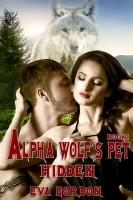 Eva Gordon - Alpha Wolf's Pet, Hidden