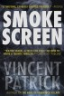 Smoke Screen by Vincent Patrick