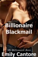 Cover for 'Billionaire Blackmail: My Billionaire Boss, Part 5 (A BDSM Erotic Romance)'