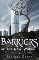 Cover for 'Barriers of the New World'