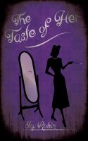 Cover for 'The Taste of Her'