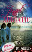 Cover for 'Jewel of the Adriatic'