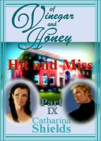 "Cover for 'Of Vinegar and Honey, Part IX: ""Hit and Miss""'"
