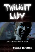 Cover for 'Twilight Lady: The Disappeared #4'