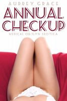 Cover for 'Annual Checkup (Medical OB/GYN Erotica)'