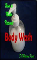 Cover for 'How to Make Natural Body Wash'