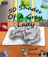 Cover for '50 Shades Of A Grey Lady'
