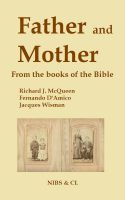 Cover for 'Father and Mother - From the books of the Bible'