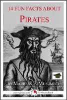 Cover for '14 Fun Facts About Pirates: Educational Version'