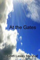 Judith Lesley Marshall - At the Gates