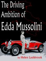 Cover for 'The Driving Ambition of Edda Mussolini'