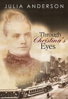 Cover for 'Through Christina's Eyes'