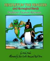 Cover for 'Pendleton The Penguin and His Magical Friends: Pendleton's Vacation Adventure'