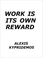 Cover for 'Work Is Its Own Reward'