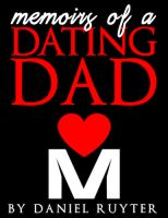 Cover for 'Memoirs of a Dating Dad'