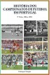 História dos Campeonatos de Futebol em Portugal, 1986 a 1990 by Giusepe Giorgio