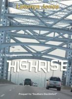 Cover for 'HIGH RISE (A Novella)'