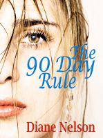 Cover for 'The 90 Day Rule'