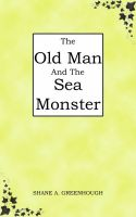 Cover for 'The Old Man And The Sea Monster'