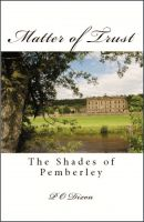 Cover for 'Matter of Trust: The Shades of Pemberley'
