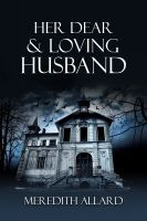 Cover for 'Her Dear and Loving Husband'